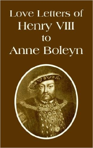 Love Letters of Henry VIII